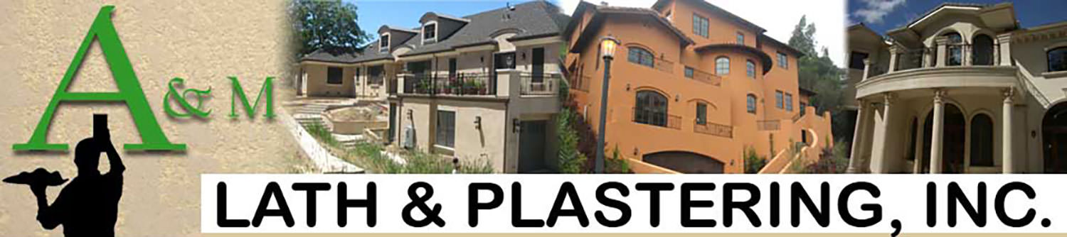 A & M Lath & Plastering Inc | Stucco - Hayward California